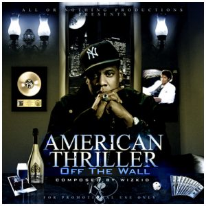American Thriller Mixtape by DJ Wizkid